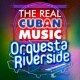 Orquesta Riverside The Real Cuban Music - Orquesta Riverside (Remasterizado)