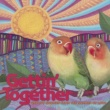 Harpers Bizarre Gettin' Together: Groovy Sounds from the Summer of Love