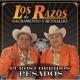 Los Razos De Sacramento Y Reynaldo Puros Corridos Pesados
