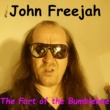 John Freejah The Fart of the Bumblebee