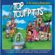 Le Top des Tout P'Tits Le Top Des Tout P'tits : A La Claire Fontaine