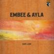 Embee/Ayla Easy Love