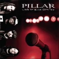 Pillar Live At Blue Cats - EP