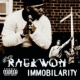 Raekwon Immobilarity