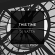 DJ Yatta This Time