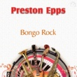 Preston Epps Bongo Rock