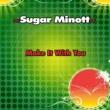 Sugar Minott Make It With You