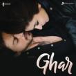 "Pritam/Nikhita Gandhi/Mohit Chauhan Ghar (From ""Jab Harry Met Sejal"")"