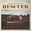 Rend Collective Rescuer (Good News)