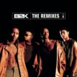 B2K B2K  The Remixes  Vol. 1