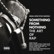 Wu-Tang Clan Something From Nothing: The Art of Rap