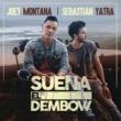 Joey Montana/セバスチャンヤトラ Suena El Dembow