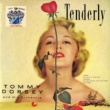 Tommy Dorsey Tenderly