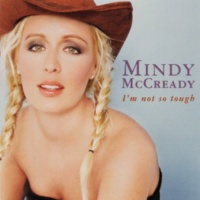 Mindy McCready All I Want Is Everything