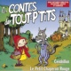 Le Top des Tout P'Tits Les contes des Tout P'Tits : Le Petit Chaperon Rouge et Cendrillon