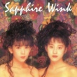 Wink Sapphire (Remastered 2013)