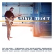 Walter Trout Gonna Hurt Like Hell (feat. Kenny Wayne Shepherd)