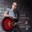 Charlie B Two Ghosts