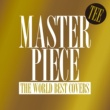 TEE MASTERPIECE ~THE WORLD BEST COVERS~