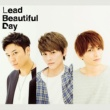 Lead Beautiful Day