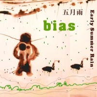 bias 五月雨