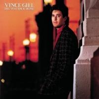 Vince Gill The Way Back Home (Buddha Remastered - 1999)