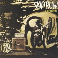Skid Row 34 HOURS