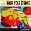Four Year Strong Some of You Will Like This, Some of You Won't