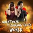 Murat Uyar/Semiramis Talita World