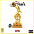 Black Ice The Finals