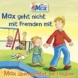 Max 02: Max geht nicht mit Fremden mit / Max übernachtet bei Pauline