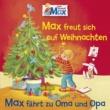 Max 06: Max freut sich auf Weihnachten / Max fährt zu Oma und Opa