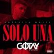 Gotay El Autentiko Solo Una