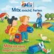 Max 16: Max macht Ferien / Max hat keine Angst im Dunkeln