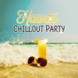 Hawaii Chillout Music