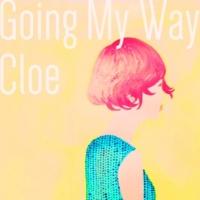 Cloe Going My Way