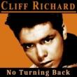 Cliff Richard No Turning Back