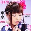 DJ MIYA 東京(2017 version)