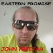 John Freejah Eastern Promise