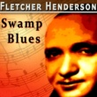 Fletcher Henderson Swamp Blues