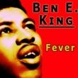 Ben E. King Fever