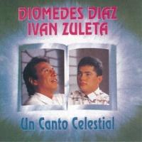Diomedes Díaz Un Canto Celestial