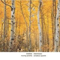Murray Perahia, Amadeus Quartett Brahms: Intermezzo
