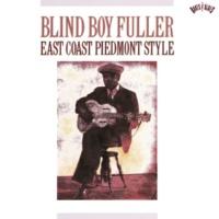 Blind Boy Fuller East Coast Piedmont Style