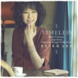 KEIKO LEE Timeless 20th Century Japanese Popular Songs Collection (13 Tracks)