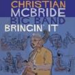 Christian McBride Big Band Gettin' To It