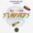 Dick Boston Bankmoney Ent Presents Standards