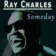 Ray Charles Someday