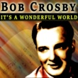 Bob Crosby In the Shade of the New Apple Tree