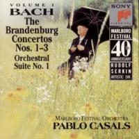 Marlboro Recording Society Bach: Brandenburg Concerti Nos. 1 - 3 & Orchestral Suite No. 1